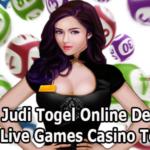Agen Judi Togel Online Dengan Fitur 19 Live Games Casino Terlengkap